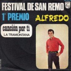 Discos de vinilo: ALFREDO - FESTIVAL DE SAN REMO, SG, CANCION POR TI (CANZONE PER TE) + 1, AÑO 1968. Lote 54989064