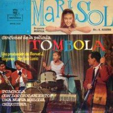 Discos de vinilo: MARISOL - DE LA PELÍCULA TOMBOLA -, EP, TOMBOLA + 3, AÑO 1962. Lote 54989321