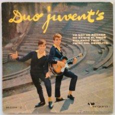 Discos de vinilo: DUO JUVENT'S - YO SOY UN ROCKER, NO EXISTE EL AMOR, BAILANDO TWIST, TWIST DEL ABUELITO - EP VERGARA. Lote 54997573