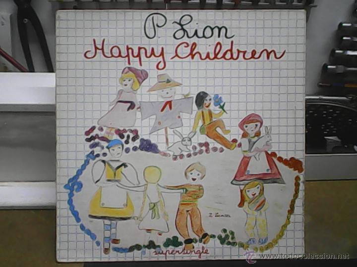 P. LION HAPPY CHIRDREN (Música - Discos de Vinilo - Maxi Singles - Disco y Dance)
