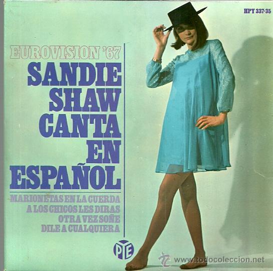 SANDIE SHWA CANTA EN ESPAÑOL EP SELLO HISPAVOX AÑO 1967 EDITADO EN ESPAÑA FESTIVAL EUROVISION (Música - Discos de Vinilo - EPs - Festival de Eurovisión)