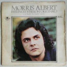 Discos de vinil: MORRIS ALBERT: FEELINGS/VEN A MI VIDA. Lote 55003028