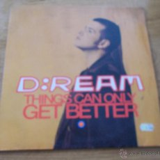 Discos de vinilo: D:REAM. THINGS CAN ONLY GET BETTER. Lote 55004334