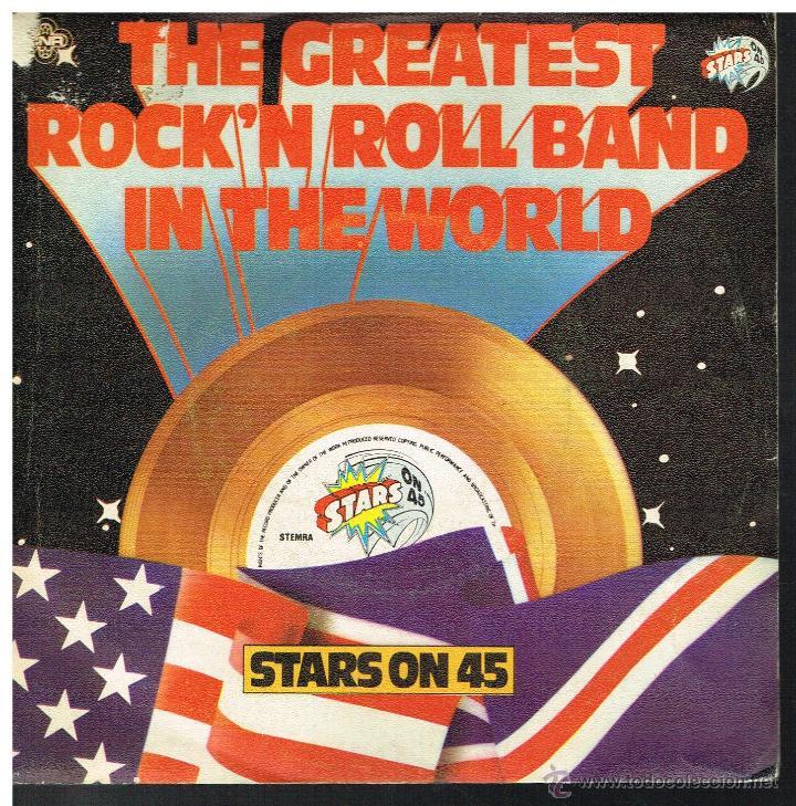 STARS ON 45 - THE GREATEST ROCK'N ROLL BAND IN THE WORLD - SINGLE 1982 (Música - Discos de Vinilo - Singles - Pop - Rock Extranjero de los 80)