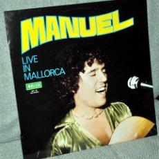 Discos de vinilo: MANUEL - LP ALBUM VINILO 12'' - AUTOGRAFIADO - EDITADO EN ESPAÑA - LIVE IN MALLORCA - MALLER 1979. Lote 55010009