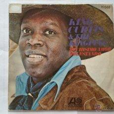 Discos de vinilo: KING CURTIS & THE KINGPINS - WHOLE LOTTA LOVE (MUCHISIMO AMOR) / TEASIN' (MOLESTANDO) (1971). Lote 55018344