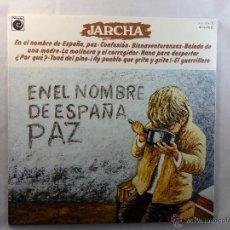 Discos de vinilo: JARCHA. EN EL NOMBRE DE ESPAÑA PAZ. ARIOLA. LP 1977. Lote 55023582