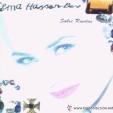 Discos de vinilo: GEMA HASSEN - BEY, SOBRE RUEDAS, ME ENCANTADA***SINGLE FONOMUSIC DE 1993 ,RF-201, BUEN ESTADO. Lote 55025066