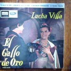 Discos de vinilo: LUCHA VILLA - EL GALLO DE ORO + 3. Lote 55025952