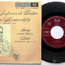 Discos de vinilo: ORQUESTA SINFÓNICA DE BOSTON, DIR:SERGE KOUSSEVITZKY - GRIEG / SATIE - EP RCA 1955 BPY. Lote 55029021