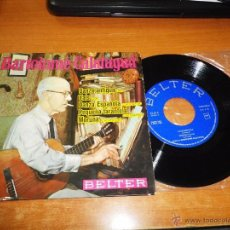 Discos de vinilo: BARTOLOME CALATAYUD DANZA ANTIGUA / MORUNA EP VINILO 1963 BELTER CONTIENE 5 TEMAS GUITARRA. Lote 55035954
