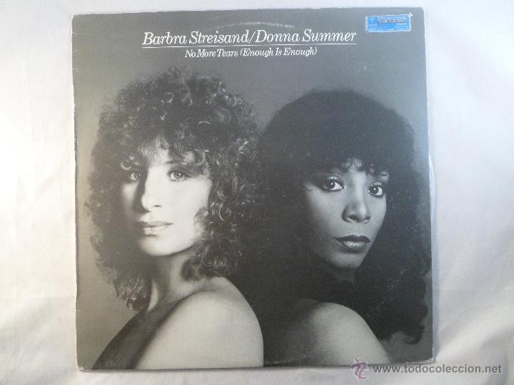 BARBRA STREISAND /DONNA SUMMER  NO MORE TEARS (ENOUGH IS ENOUGH) CBS  LP  1979