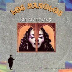 Discos de vinilo: LP - VINILO LOS MANOLOS ALL MY LOVING 33 RPM. Lote 55048675