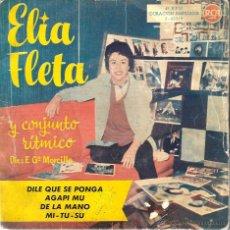 Discos de vinil: EP ELIA FLETA Y SU CONJUNTO RITMICO : DILE QUE SE PONGA + 3. Lote 55062272