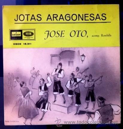 JOSÉ OTO - JOTAS ARAGONESA - 1959 (Música - Discos de Vinilo - EPs - Otros estilos)