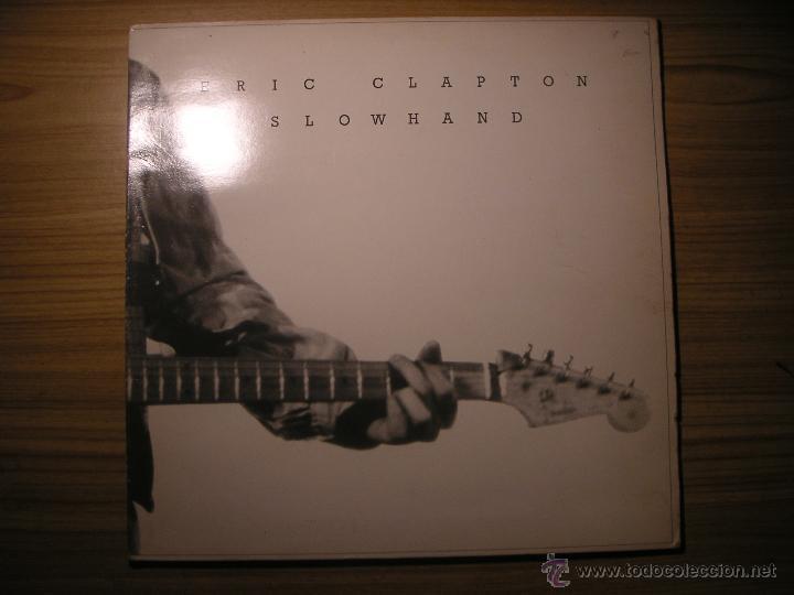 SLOWHAND (ERIC CLAPTON) ESPAÑA, 1977 (Música - Discos - LP Vinilo - Rock & Roll)