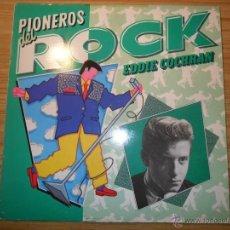 Discos de vinilo: PIONEROS DEL ROCK (EDDIE COCHRAN) ESPAÑA, 1984. Lote 187181148