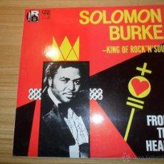 Discos de vinilo: FROM THE HEART (SOLOMON BURKE) ESPAÑA, 1984 . Lote 55080715