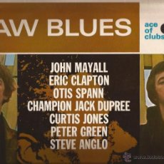 Discos de vinilo: LP-RAW BLUES RECOPILATORIO ACE OF CLUBS 1220 UK 1967 MAYALL CLAPTON SPANN DUPREE.... Lote 55084770