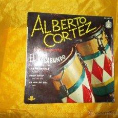 Discos de vinilo: ALBERTO CORTEZ Y SU ORQUESTA. EL VAGABUNDO + 3. EP. HISPAVOX 1960. Lote 55084813