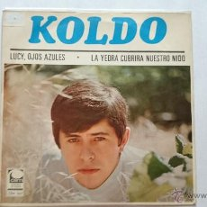Discos de vinilo: KOLDO - LUCY, OJOS AZULES / LA YEDRA CUBRIRA NUESTRO NIDO (1968). Lote 55085893