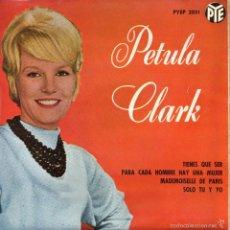 Discos de vinilo: PETULA CLARK, EP, TIENES QUE SER + 3, AÑO 1963. Lote 55092412
