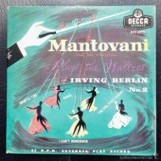 Discos de vinilo: EP MANTOVANI AND HIS ORCHESTRA - PLAYS THE WALTZES OF IRVING BERLIN Nº 2 - DECCA.. Lote 55102033