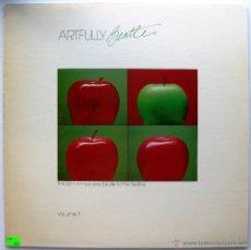Discos de vinilo: ARTFULLY BEATLES:THE 25TH ANNIVERSARY SALUTE TO THE BEATLES VOLUME 1 - LP ARTFUL 1986 USA BPY. Lote 55104504