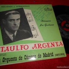 Discos de vinilo: ATAULFO ARGENTA&ORQUESTA CAMARA MADRID BOHEMIOS/LOS GAVILANES EP 1962 SPAIN. Lote 55110009
