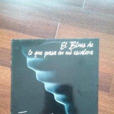 Discos de vinilo: JOAQUIN SABINA-EL BLUES DE LO QUE PASA EN MI ESCALERA.MAXI. Lote 55115642