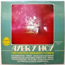 Discos de vinilo: TRINI SANTOS ORQUESTA Y COROS - AYER Y HOY - LP BELTER 1976 BPY. Lote 55120091