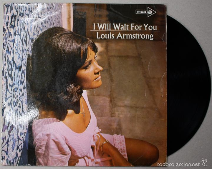 LP VINILO LOUIS ARMSTRONG. I WILL WAIT FOR YOU. MCA. AÑO 1968 (Música - Discos - LP Vinilo - Jazz, Jazz-Rock, Blues y R&B)