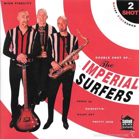 THE IMPERIAL SURFERS – 2 SHOT (Música - Discos - Singles Vinilo - Grupos Españoles de los 90 a la actualidad)