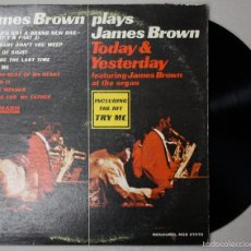 Dischi in vinile: LP VINILO JAMES BROWN PLAYS JAMES BROWN. TODAY & YESTERDAY. SMASH RECORDS. Lote 55122012