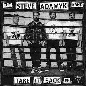 THE STEVE ADAMYK BAND - TAKE IT BACK EP (LADY KINKY KARROT RECORDS - LKKK22) (Música - Discos de Vinilo - EPs - Punk - Hard Core)
