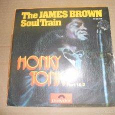 Discos de vinilo: JAMES BROWN (SN) HONKY TONK PART 1 & 2 AÑO 1972. Lote 55131283