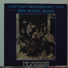Discos de vinilo: CAPTAIN BEEFHEART AND HIS MAGIC BAND- THE LEGENDARY A&M SESSIONS (EP. EDSEL RECORDS. 1986). Lote 55142419
