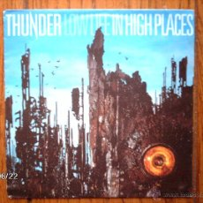 Discos de vinilo: THUNDER - LOW LIFE IN HIGH PLACES + BABY I´LL BE GONE . Lote 55149250