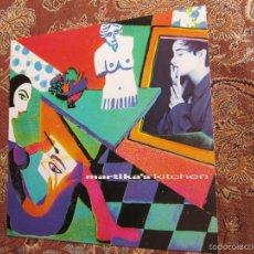 Discos de vinilo: MARTIKA'S - LP DE VINILO- TITULO KITCHEN- CON 12 TEMAS- ORIGINAL DEL 91- NUEVO A ESTRENAR.. Lote 55151134