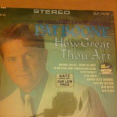 Discos de vinilo: PAT BOONE - HOW GREAT THOU ART (USA). Lote 55153409