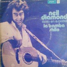 Discos de vinil: NEIL DIAMOND: LA BAMBA/SHILO. Lote 55159388