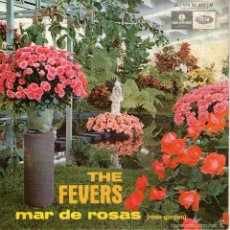 Discos de vinilo: THE FEVERS - EP SINGLE VINILO 7'' - EDITADO EN PORTUGAL - MAR DE ROSAS + 3 - PARLOPHONE. Lote 55168620