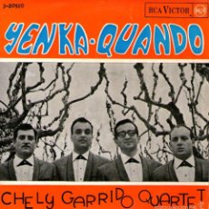 Discos de vinilo: CHELY GARRIDO QUARTET - EP VINILO 7'' - EDITADO ESPAÑA - LA YENKA + EL QUANDO + 2 - RCA VICTOR 1965. Lote 55168804