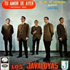 Discos de vinilo: LOS JAVALOYAS - EP VINILO 7'' - EDITADO EN ESPAÑA - TU AMOR DE AYER + 3 - EMI 1966. Lote 55168852