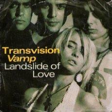 Discos de vinilo: TRANSVISION VAMP - EP VINILO 7'' - EDITADO EN PORTUGAL - LANDSLIDE OF LOVE + 2 - MCA RECORDS 1989.. Lote 55169510