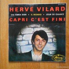 Discos de vinilo: HERVE VILARD, CAPRI C`EST FINE, MERCURY. Lote 55174971