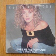 Discos de vinilo: KYLIE MINOGUE, JE NE SAIS PAS POURQUOI , SANNI RECORDS. Lote 55175201