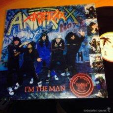 Disques de vinyle: ANTHRAX (I'M THE MAN) MAXI 1987 ESPAÑA (VIN21). Lote 55179464