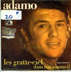 Discos de vinil: ADAMO / LES GRATTE-GIEL / DANS TON SOMMEIL (SINGLE PROMO 1969). Lote 55198264