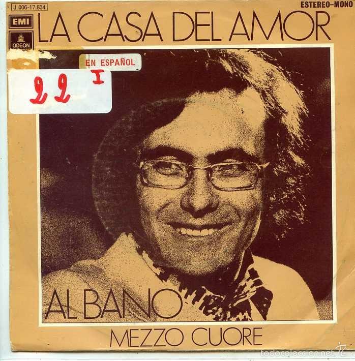 AL BANO (EN ESPAÑOL) / LA CASA DEL AMOR / MEZZO CUORE (SINGLE PROMO 1972) (Música - Discos - Singles Vinilo - Canción Francesa e Italiana)